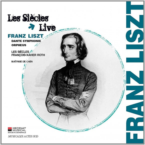 『フランツ・リスト』レ・シエクル、フランソワ=グザヴィエ・ロト