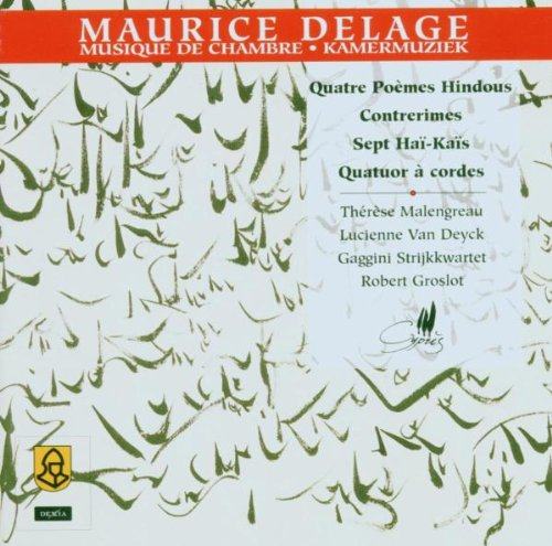 Maurice Delage:Chamber Music