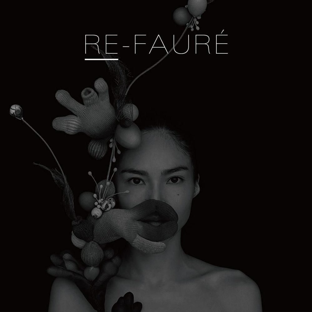 『RE-FAURÉ』